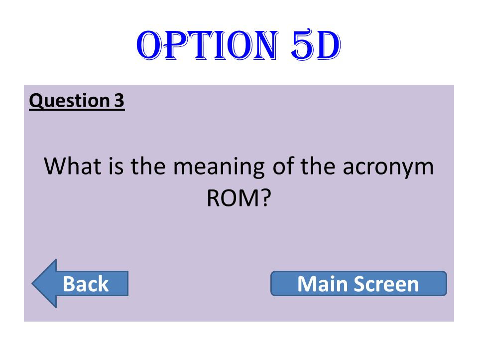 What is the meaning of the acronym ROM