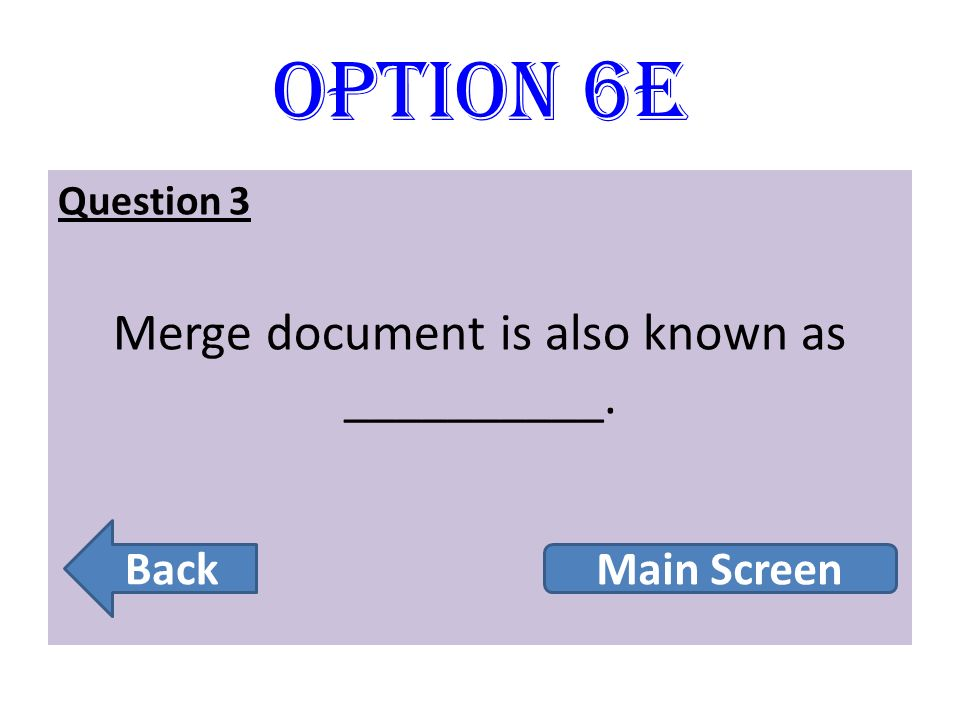 Merge document is also known as __________.