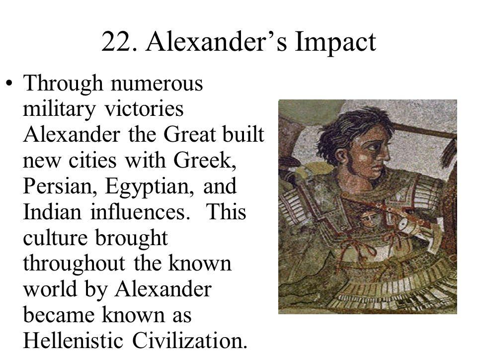22. Alexander's Impact