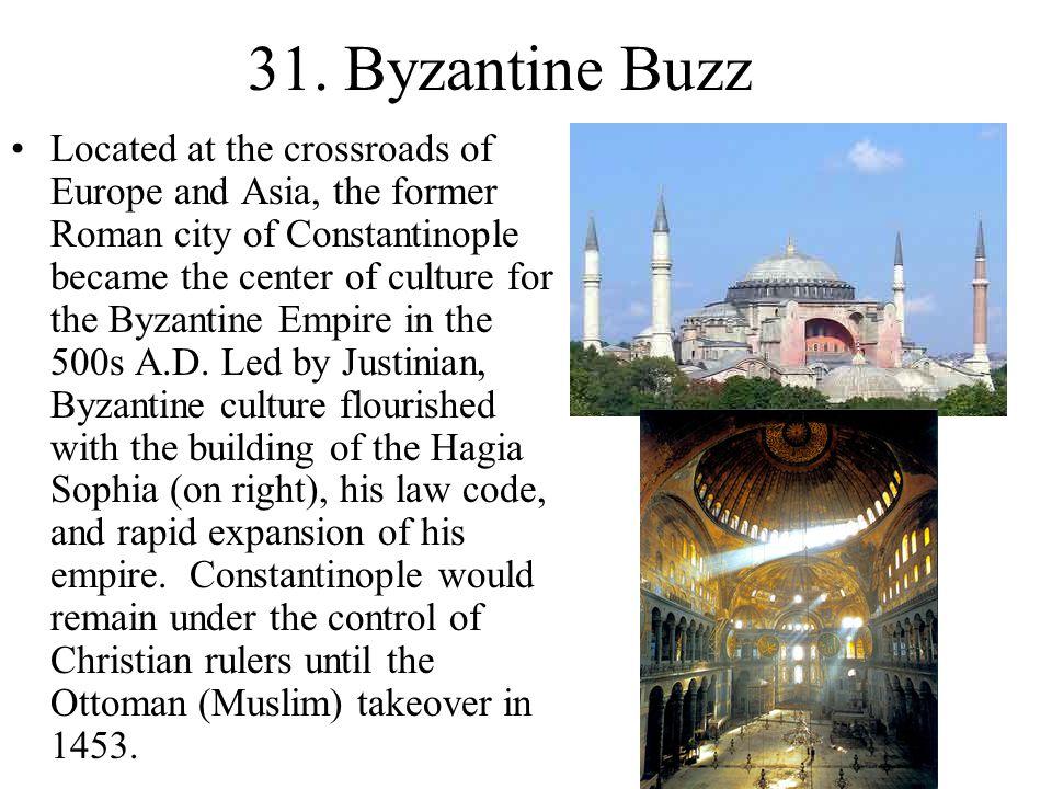 31. Byzantine Buzz