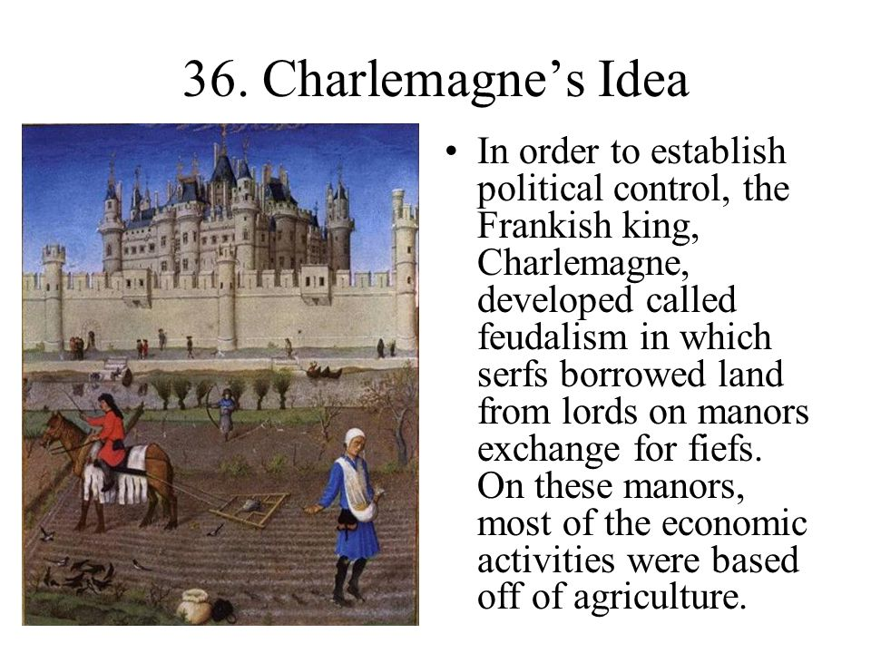 36. Charlemagne's Idea