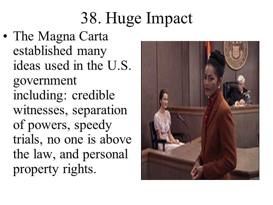 38. Huge Impact