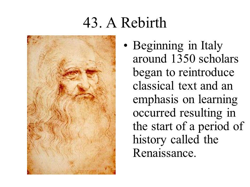 43. A Rebirth