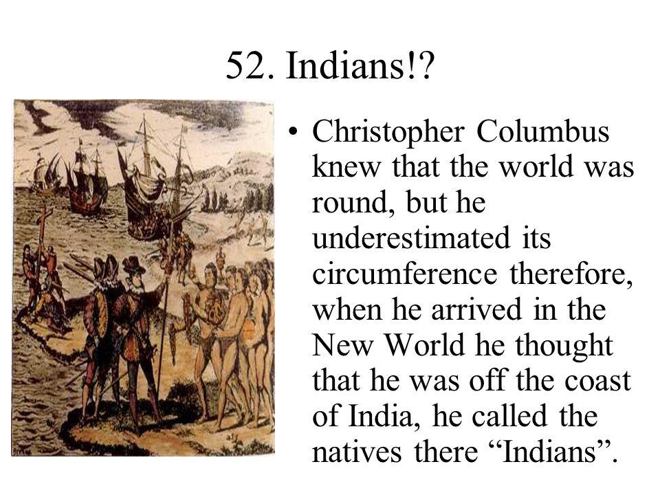 52. Indians!