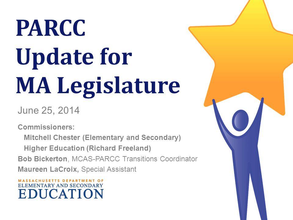 PARCC Update for MA Legislature