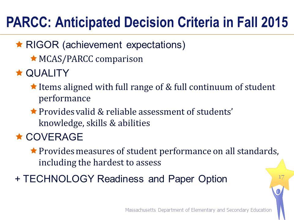 PARCC: Anticipated Decision Criteria in Fall 2015