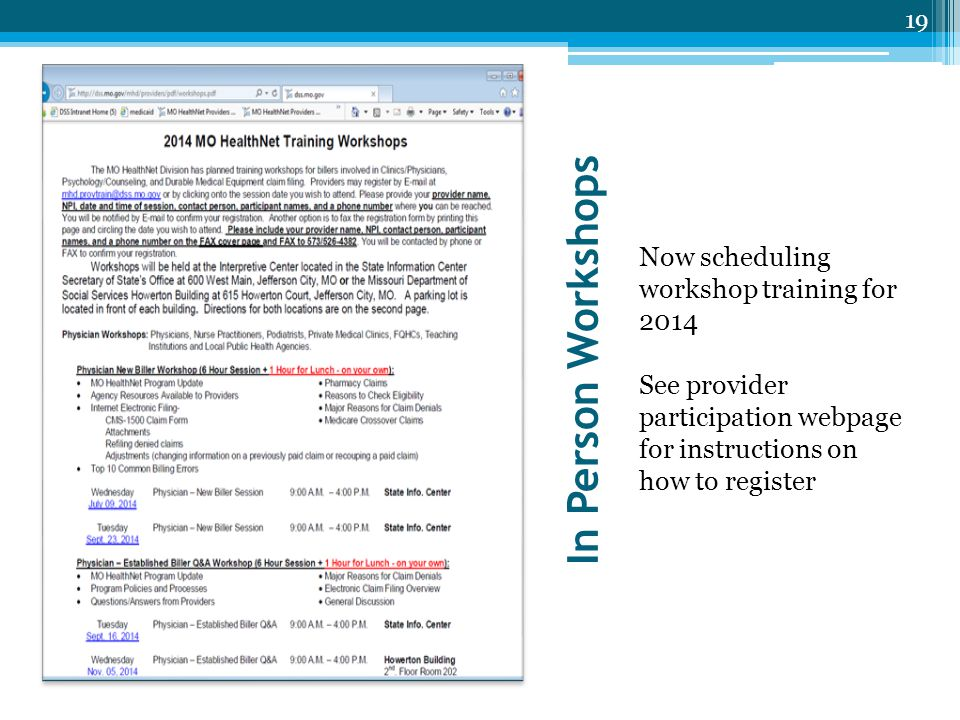 In Person Workshops Now scheduling workshop training for 2014