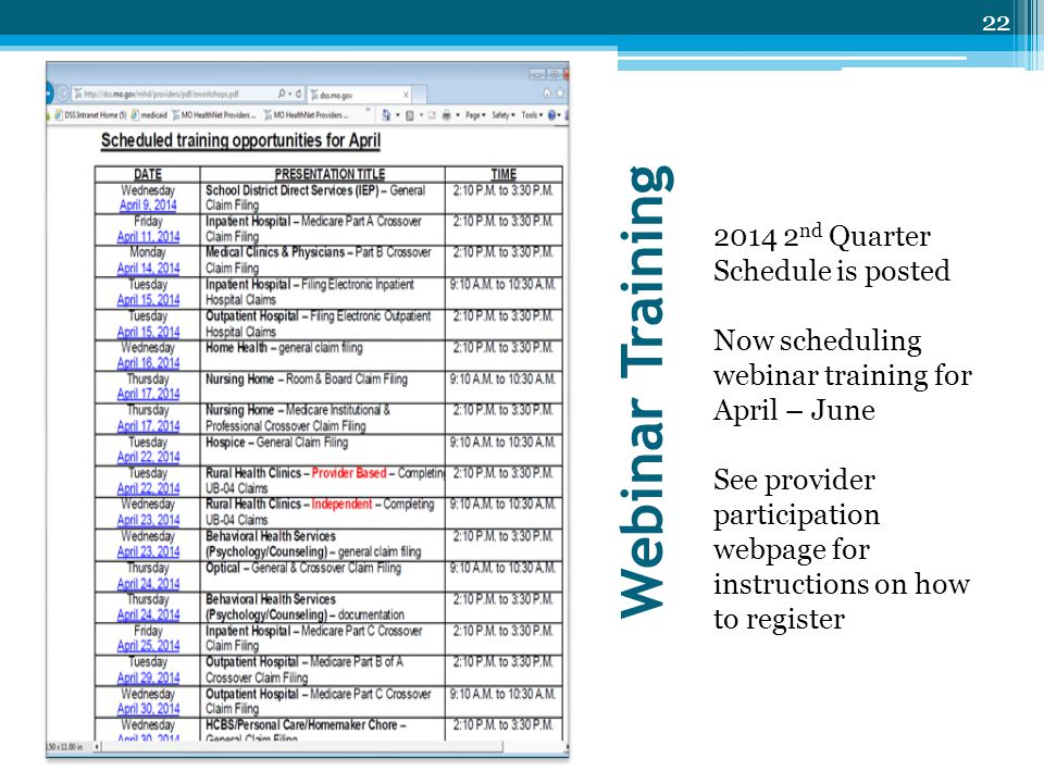 Webinar Training 2014 2nd Quarter Schedule is posted