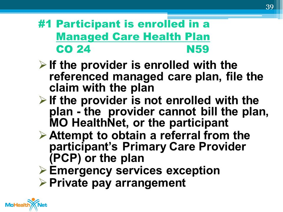 #1 Participant is enrolled in a Managed Care Health Plan CO 24 N59