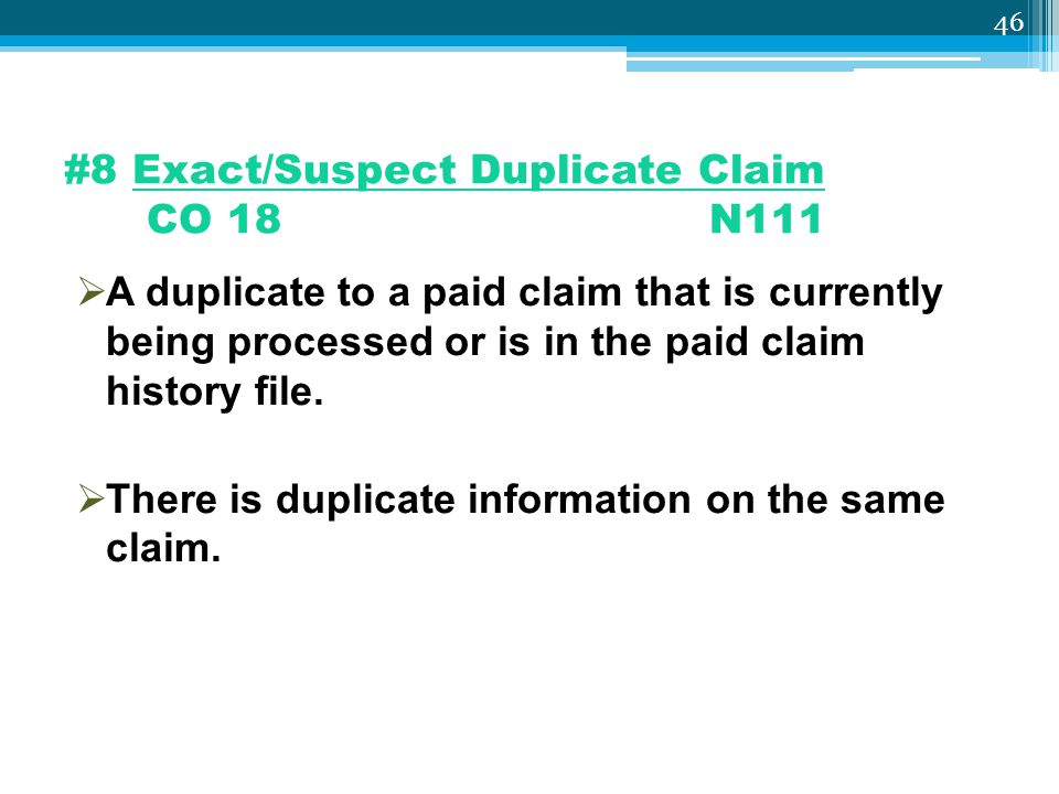 #8 Exact/Suspect Duplicate Claim CO 18 N111
