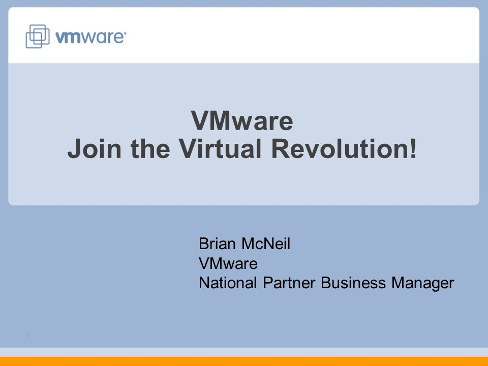 VMware Join the Virtual Revolution!