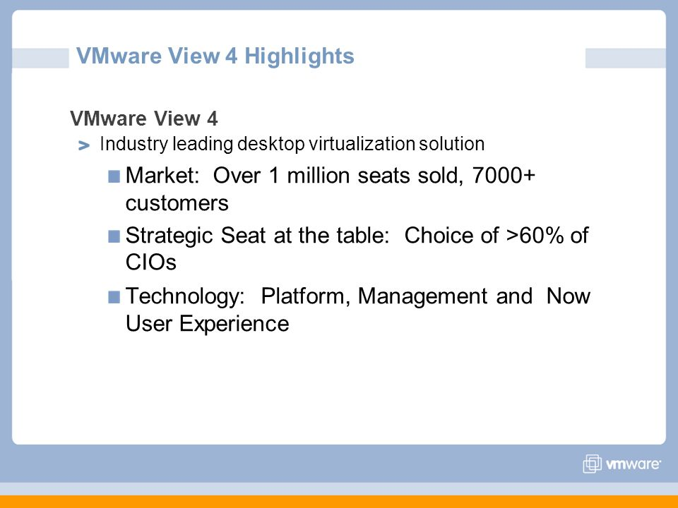 VMware View 4 Highlights