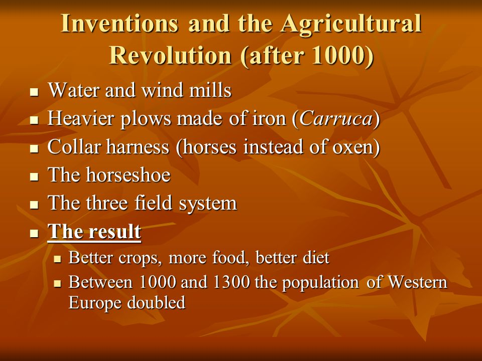 Inventions and the Agricultural Revolution (after 1000)