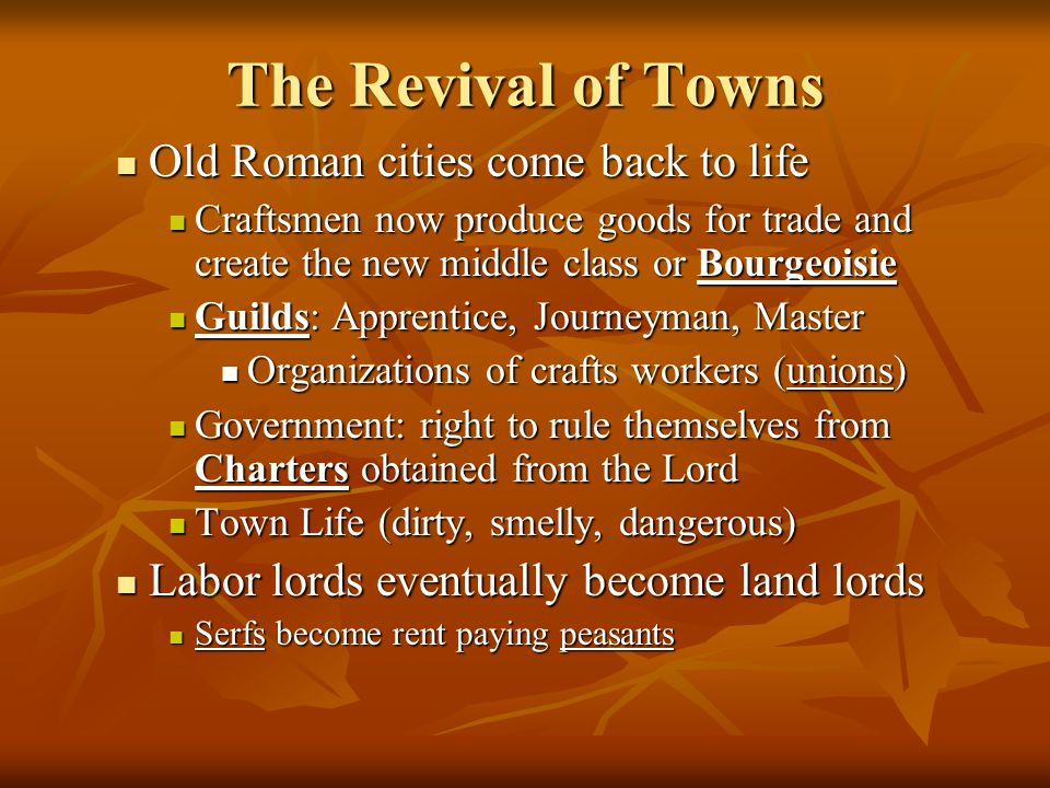 The Revival of Towns Old Roman cities come back to life