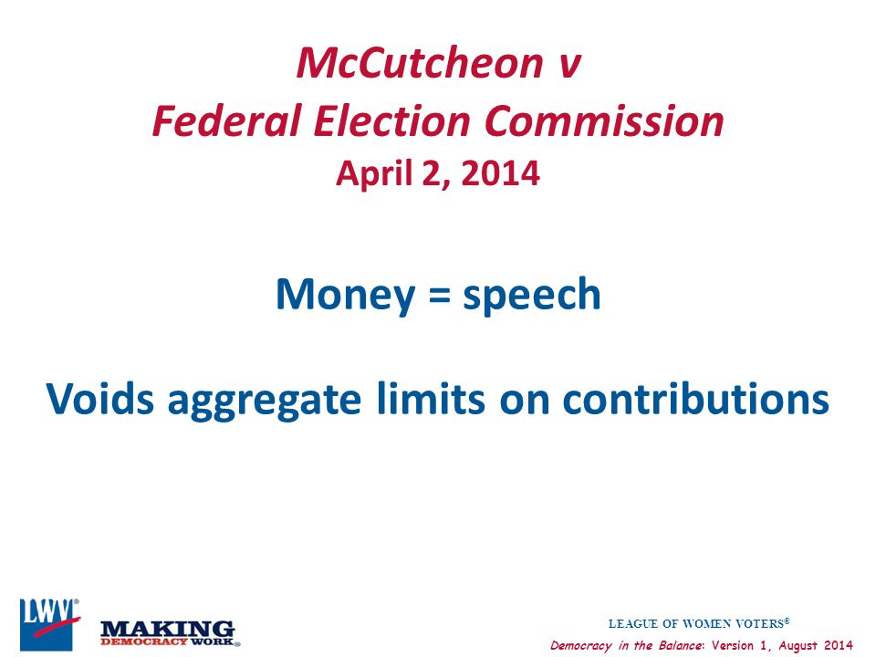 McCutcheon v Federal Election Commission April 2, 2014