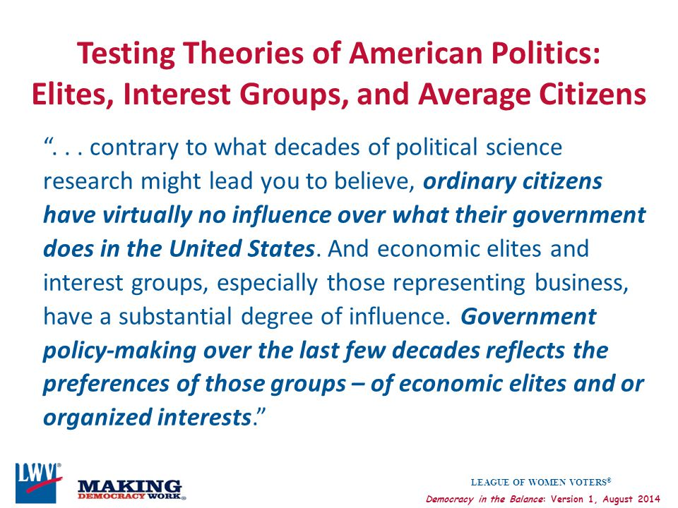 Testing Theories of American Politics: