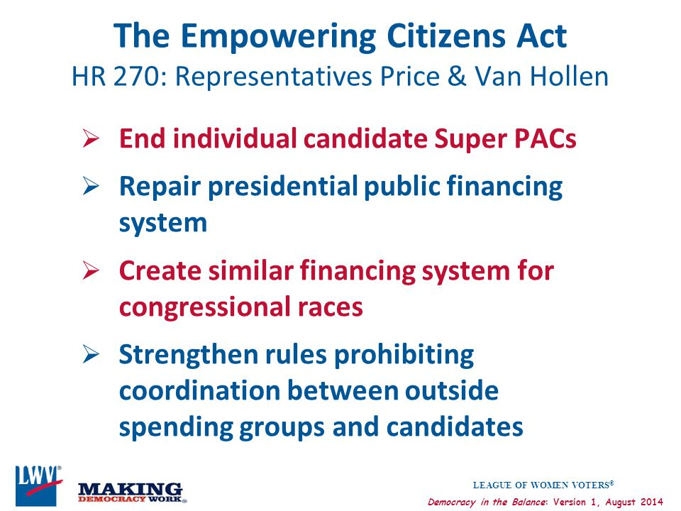 The Empowering Citizens Act HR 270: Representatives Price & Van Hollen