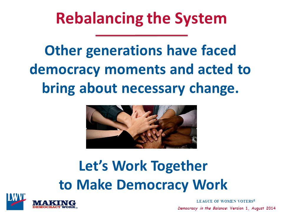 Rebalancing the System