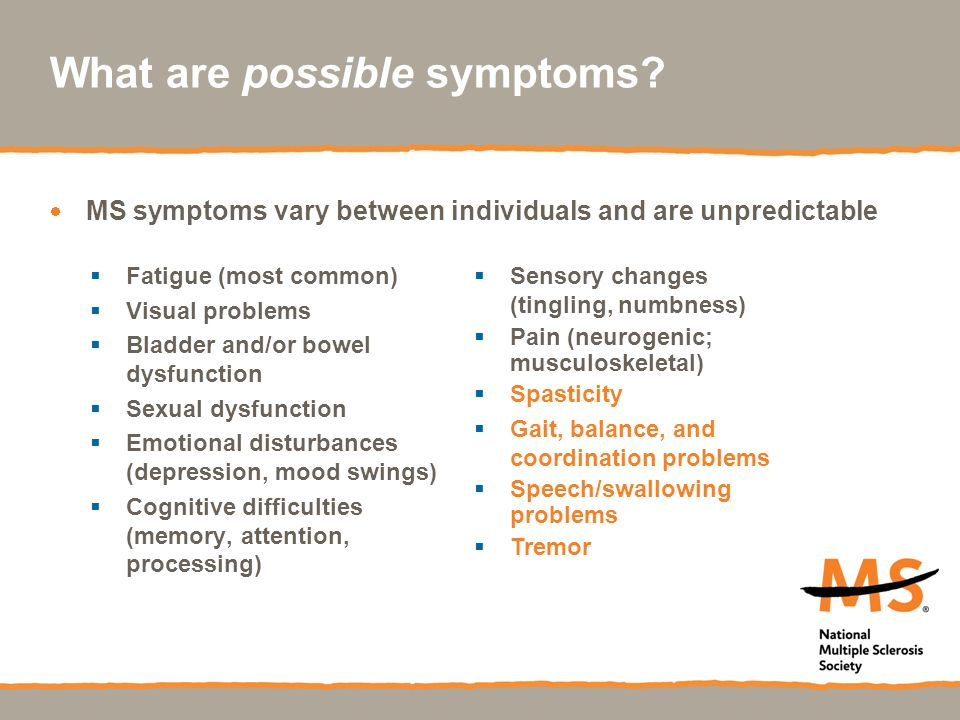 What are possible symptoms