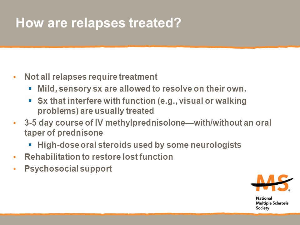 How are relapses treated
