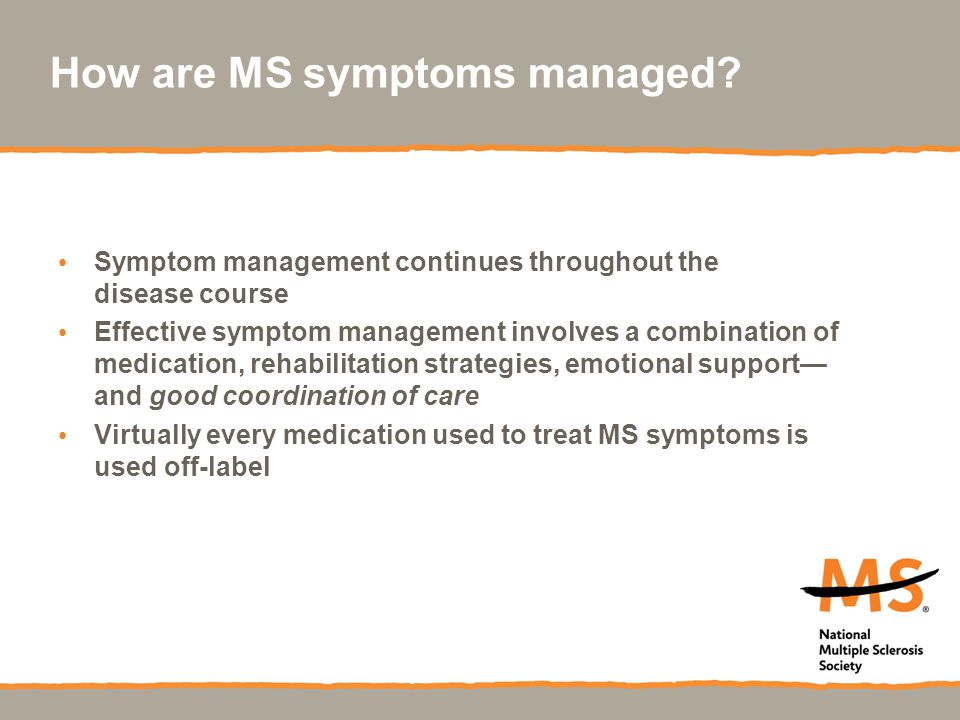 How are MS symptoms managed