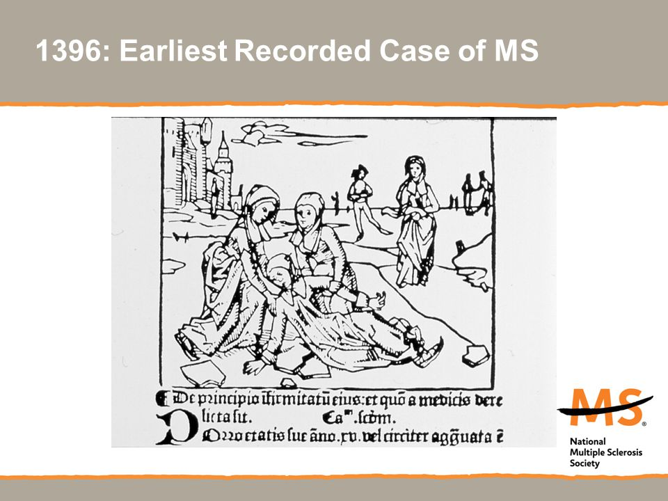 1396: Earliest Recorded Case of MS