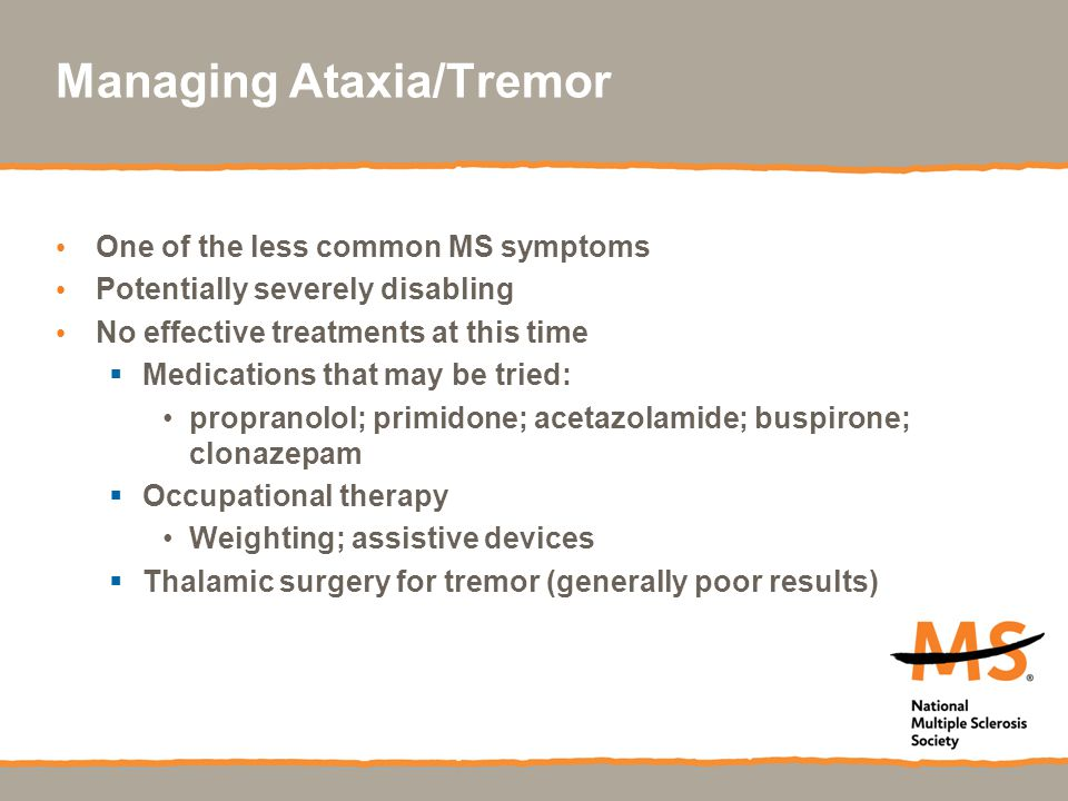 Managing Ataxia/Tremor