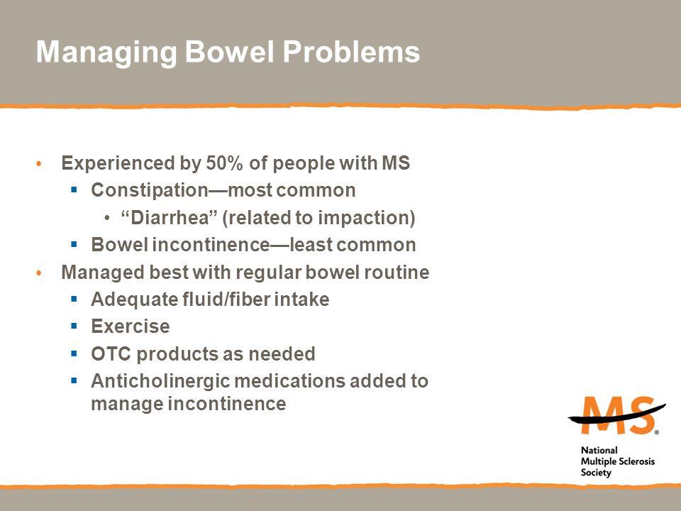 Managing Bowel Problems