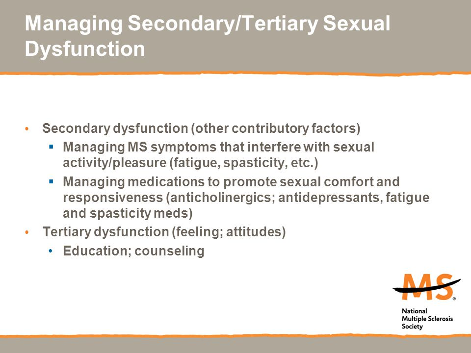 Managing Secondary/Tertiary Sexual Dysfunction