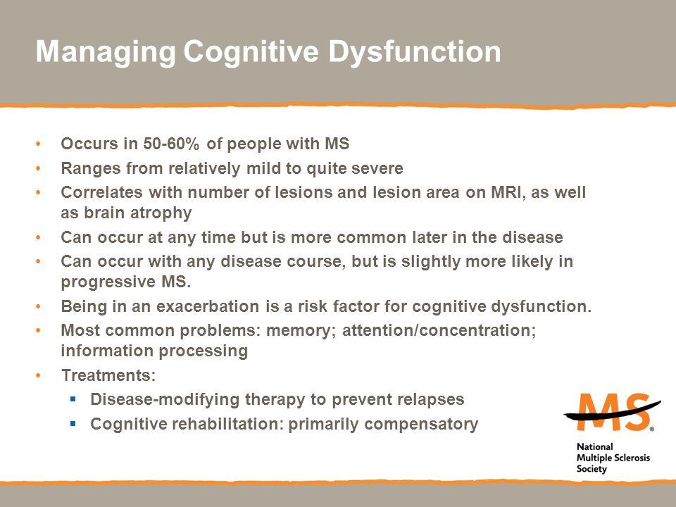 Managing Cognitive Dysfunction