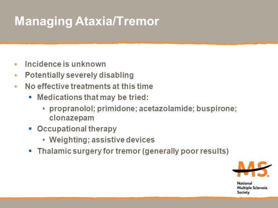 Managing Ataxia/Tremor