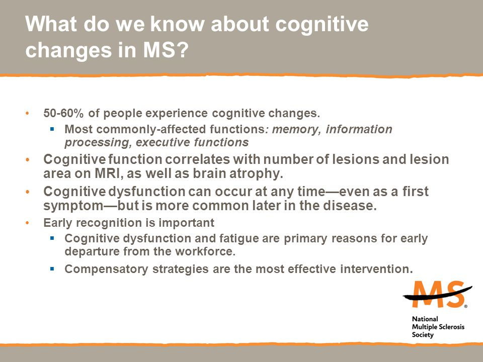 What do we know about cognitive changes in MS