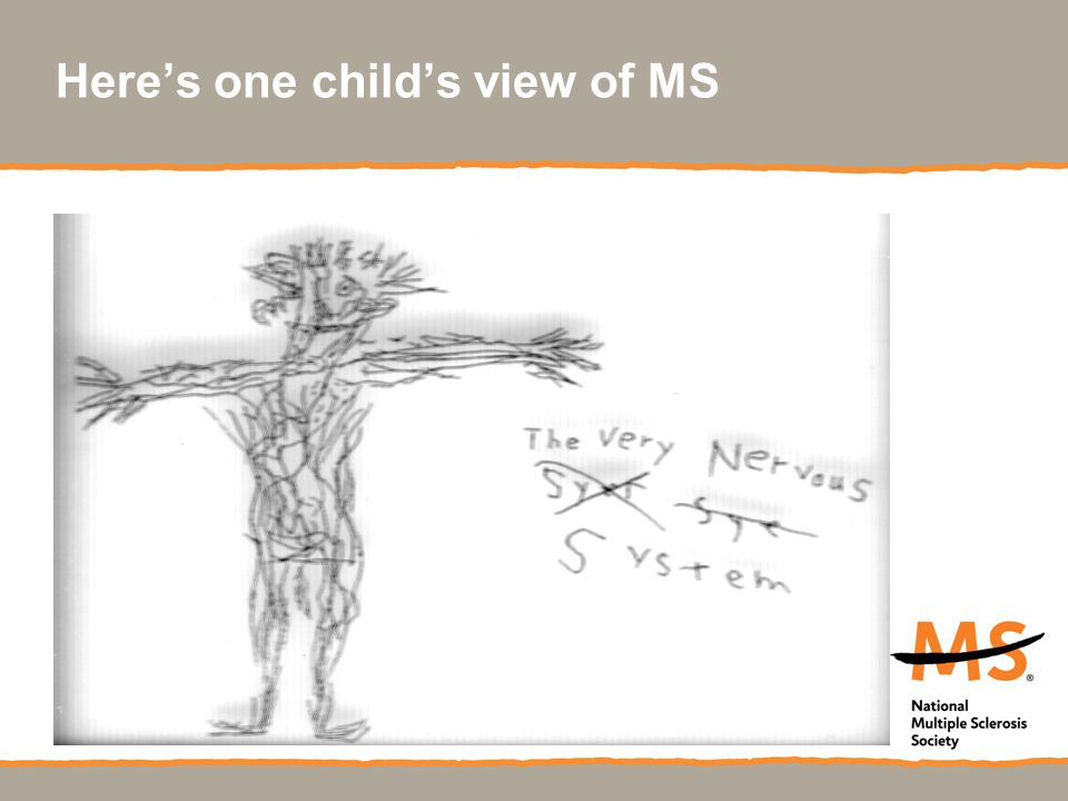 Here's one child's view of MS