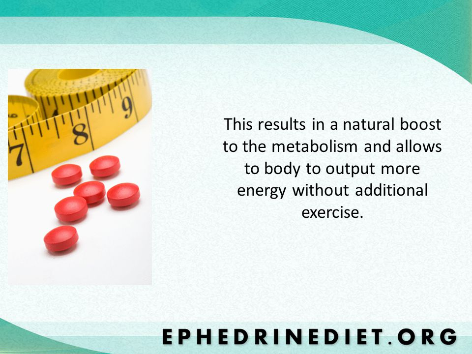 This results in a natural boost to the metabolism and allows to body to output more energy without additional exercise.