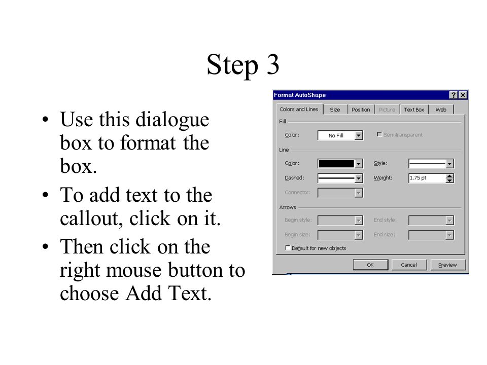 Step 3 Use this dialogue box to format the box.