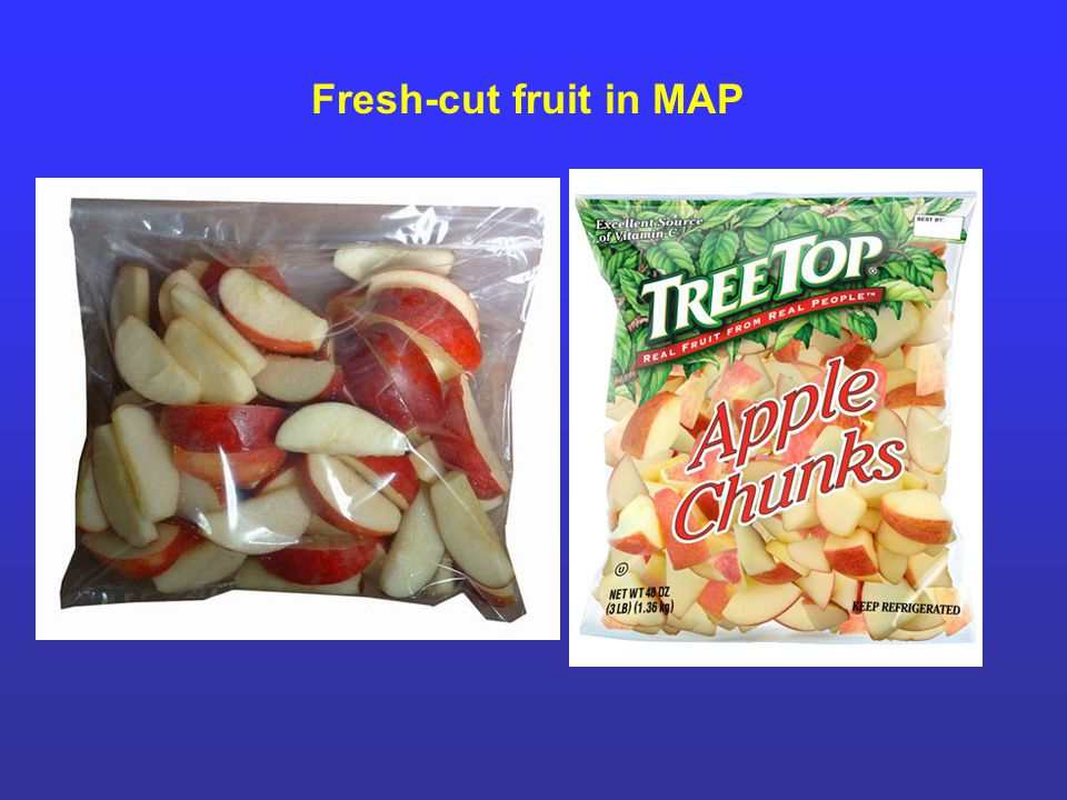 Fresh-cut fruit in MAP