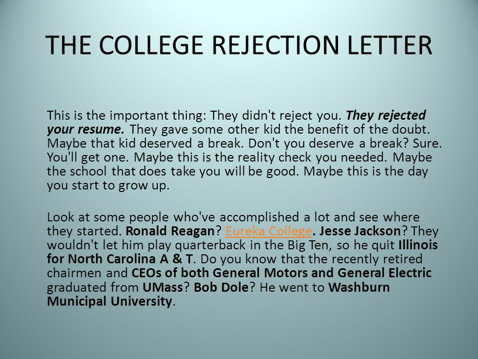 THE COLLEGE REJECTION LETTER