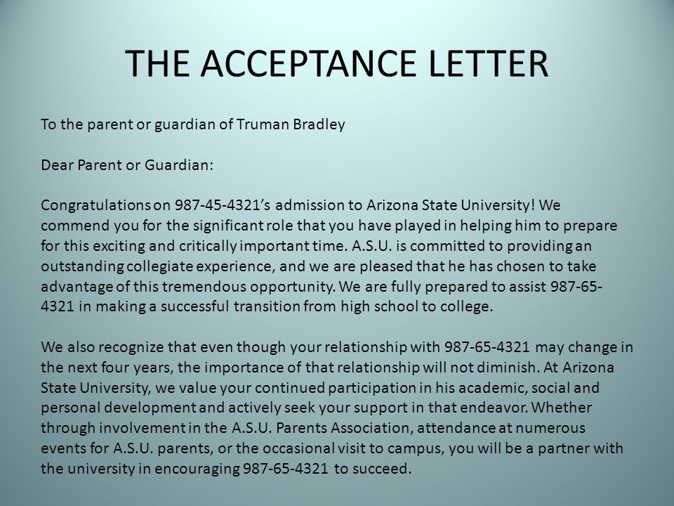 THE ACCEPTANCE LETTER To the parent or guardian of Truman Bradley