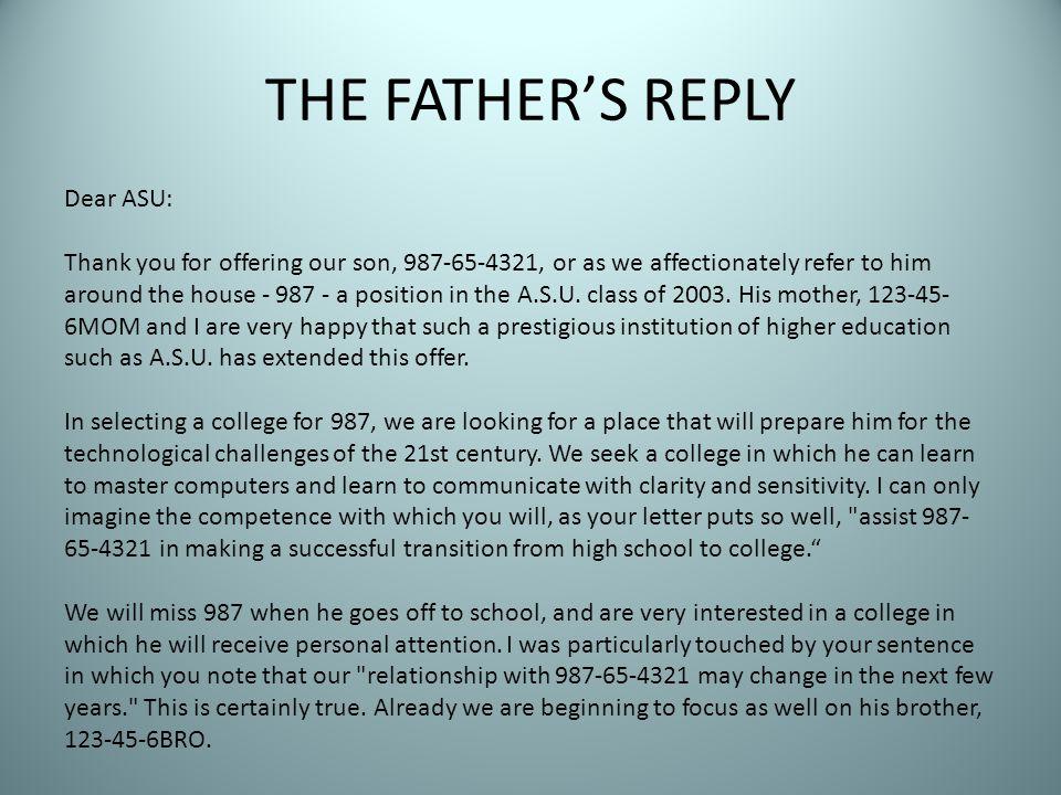 THE FATHER'S REPLY Dear ASU: