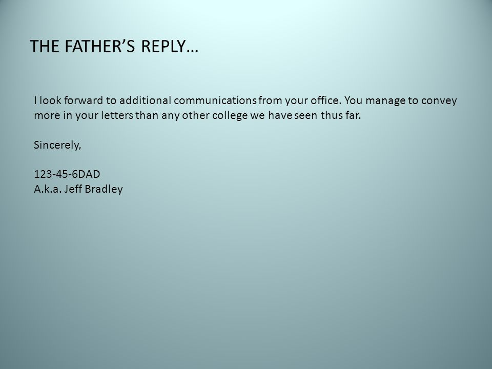THE FATHER'S REPLY…