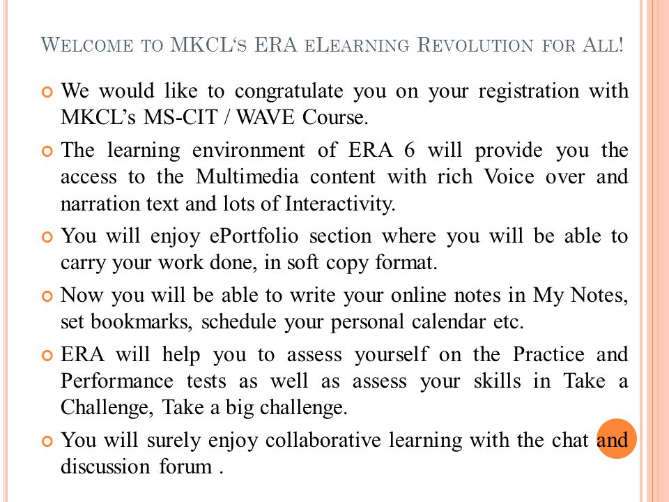 Welcome to MKCL's ERA eLearning Revolution for All!