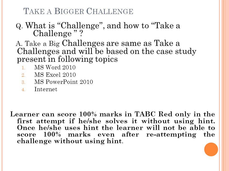 Take a Bigger Challenge