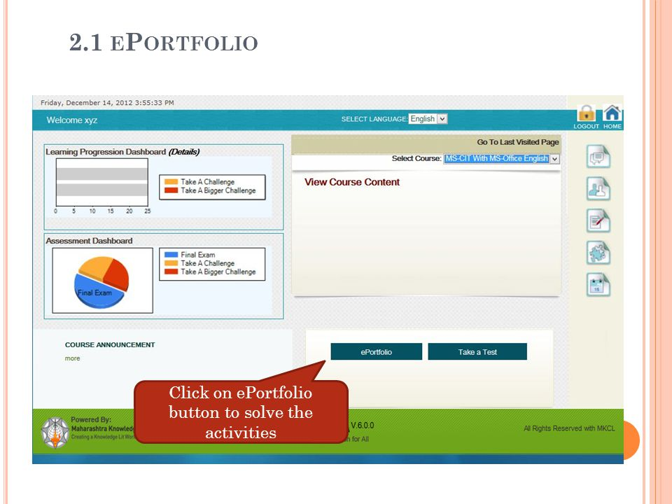 Click on ePortfolio button to solve the activities