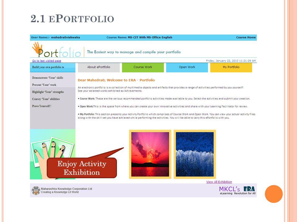 2.1 ePortfolio Enjoy Activity Exhibition