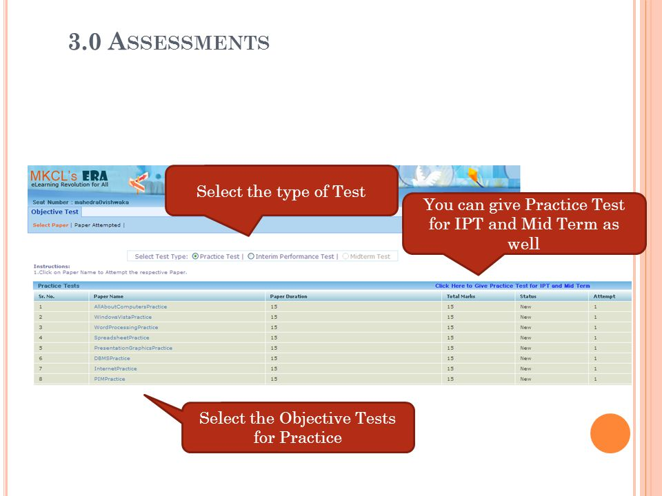 3.0 Assessments Select the type of Test