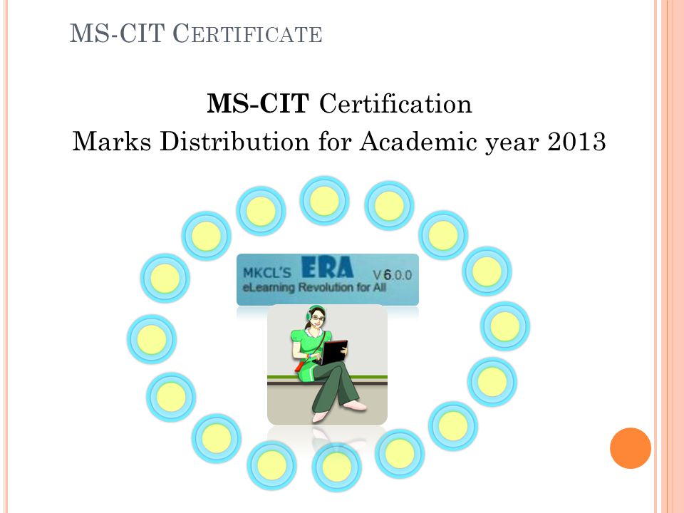 MS-CIT Certification Marks Distribution for Academic year 2013