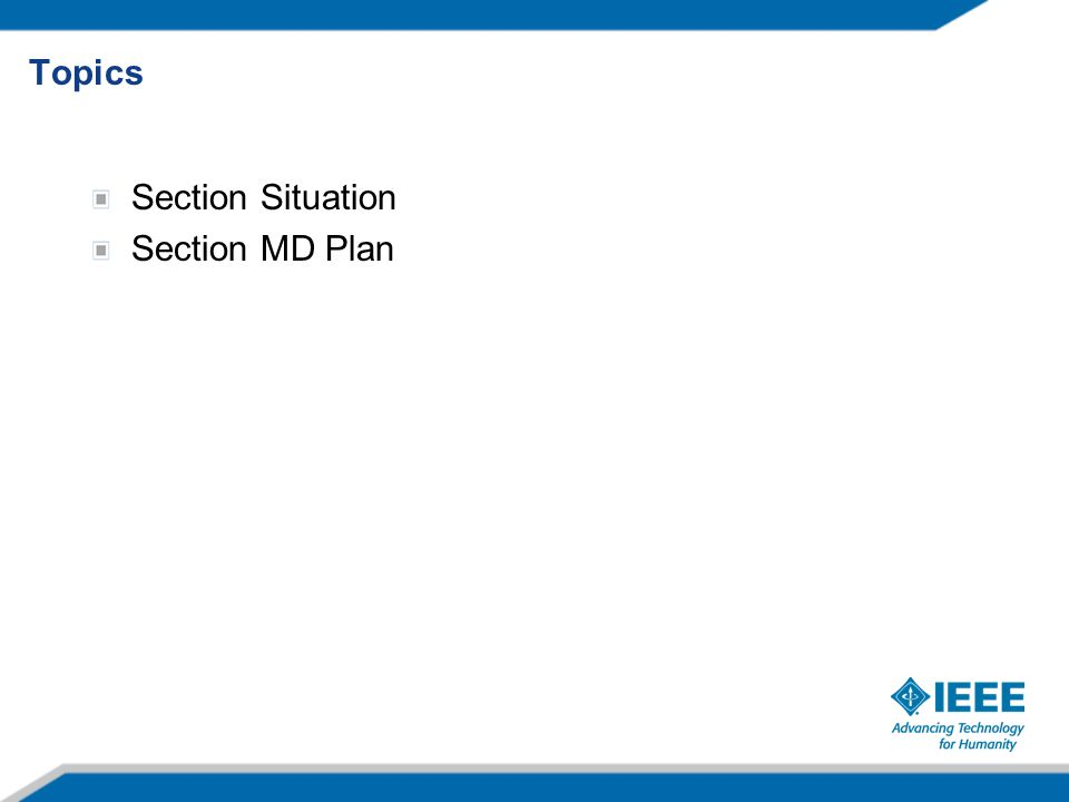 Topics Section Situation Section MD Plan