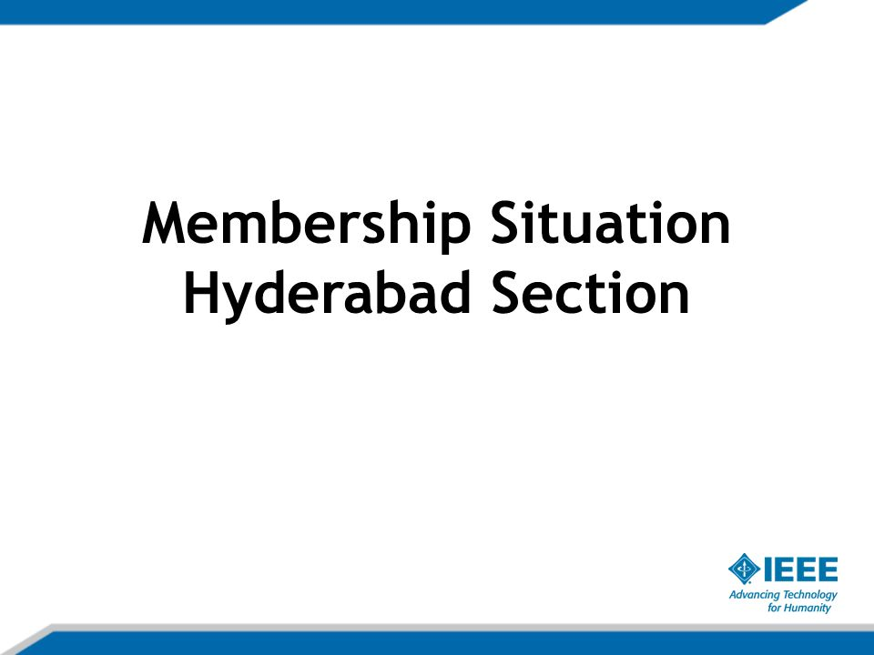 Membership Situation Hyderabad Section