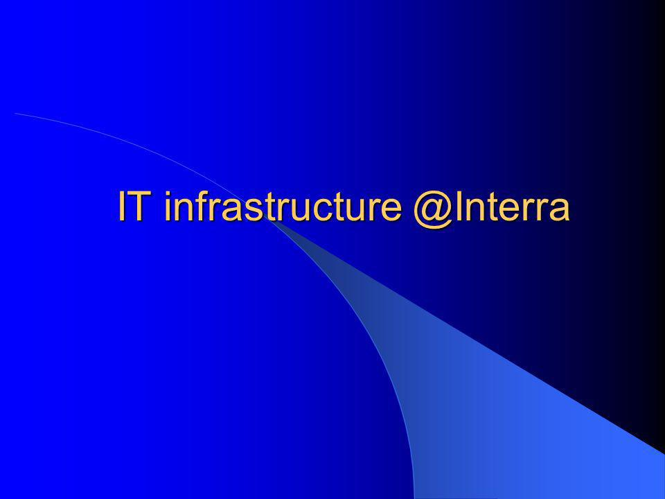 IT infrastructure @Interra