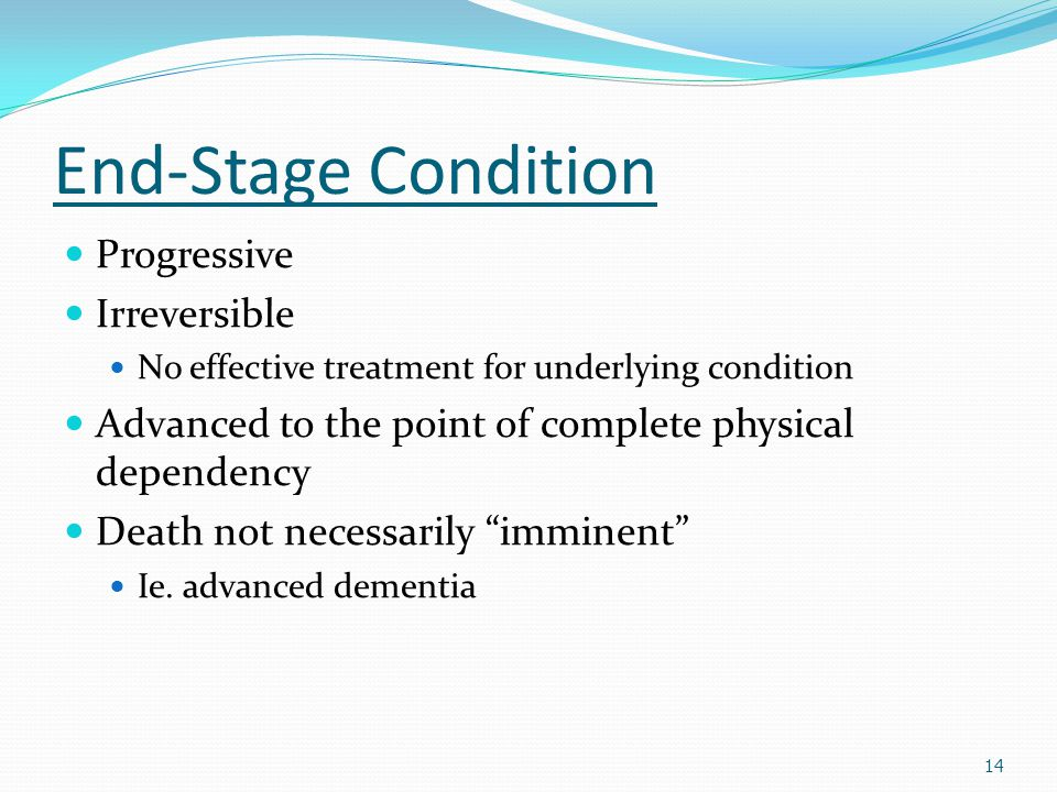 End-Stage Condition Progressive Irreversible